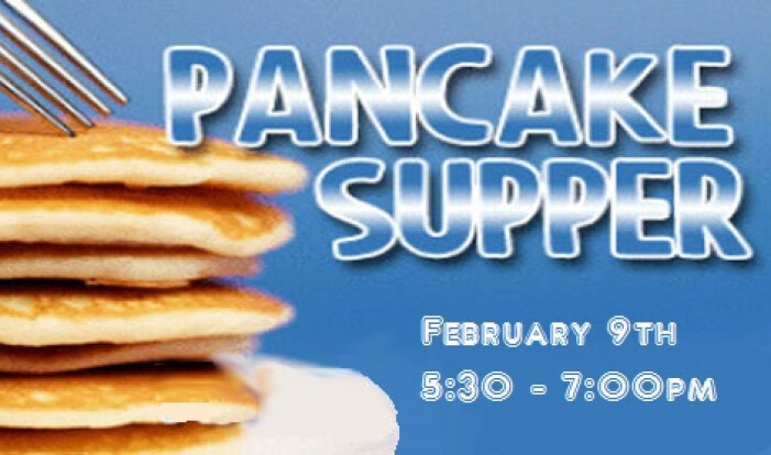 Pancake Supper With Games & Crafts - Tuesday, February 9th