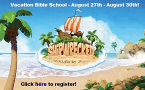 Vacation Bible School - August 27th - August 30th